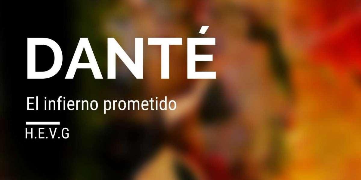 Dante, el infierno prometido